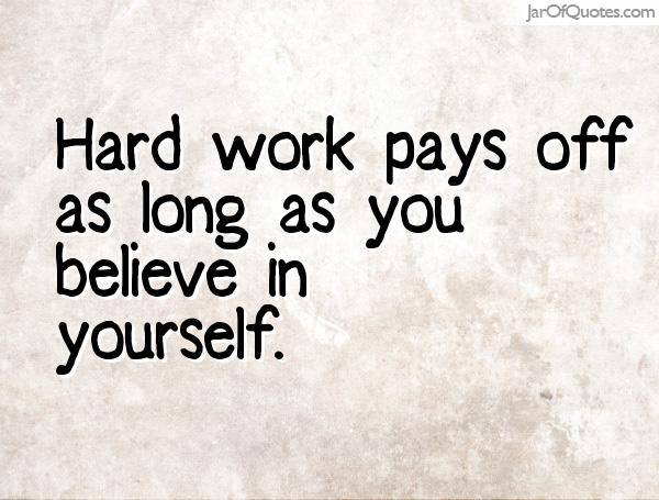 161 Famous Hard Work Quotes To Inspire You Pitchzine